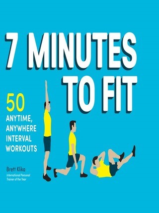 Seven Minutes to Fit
